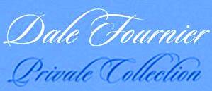 Dale Fournier Private Collection